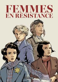 Femmes en résistance (L'int...