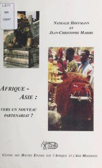 Afrique-Asie : vers un nouv...