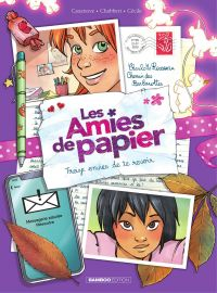 Les amies de papier - Tome 3  - Treize envie de te revoir | Chabert, Ingrid. Illustrateur