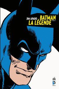 Jim Aparo - Batman la légen...