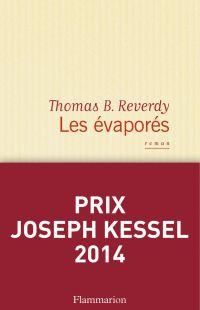 Les évaporés | Reverdy, Thomas B.. Auteur