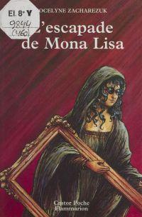 L'Escapade de Mona Lisa