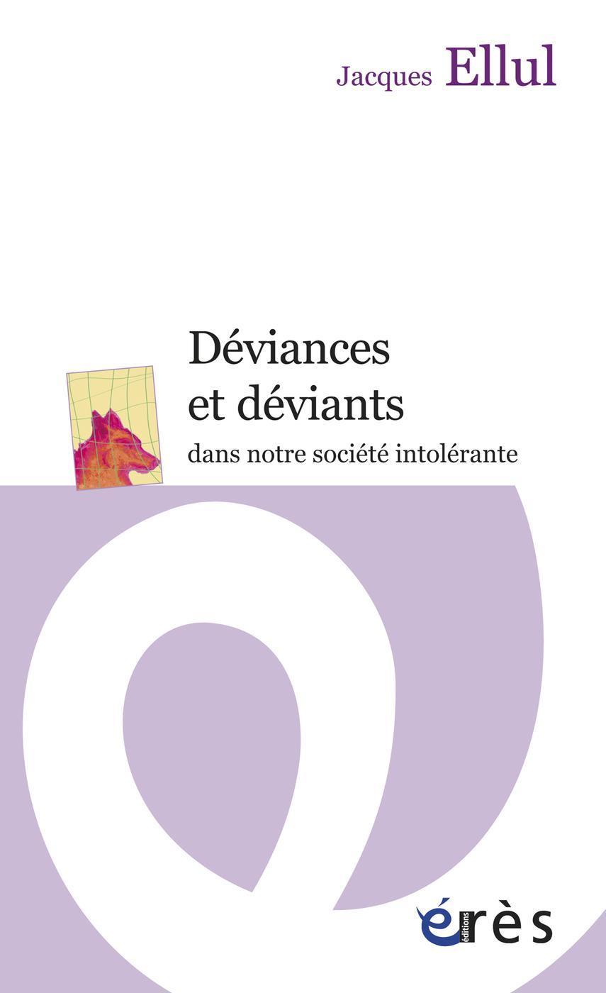 Déviances et déviants