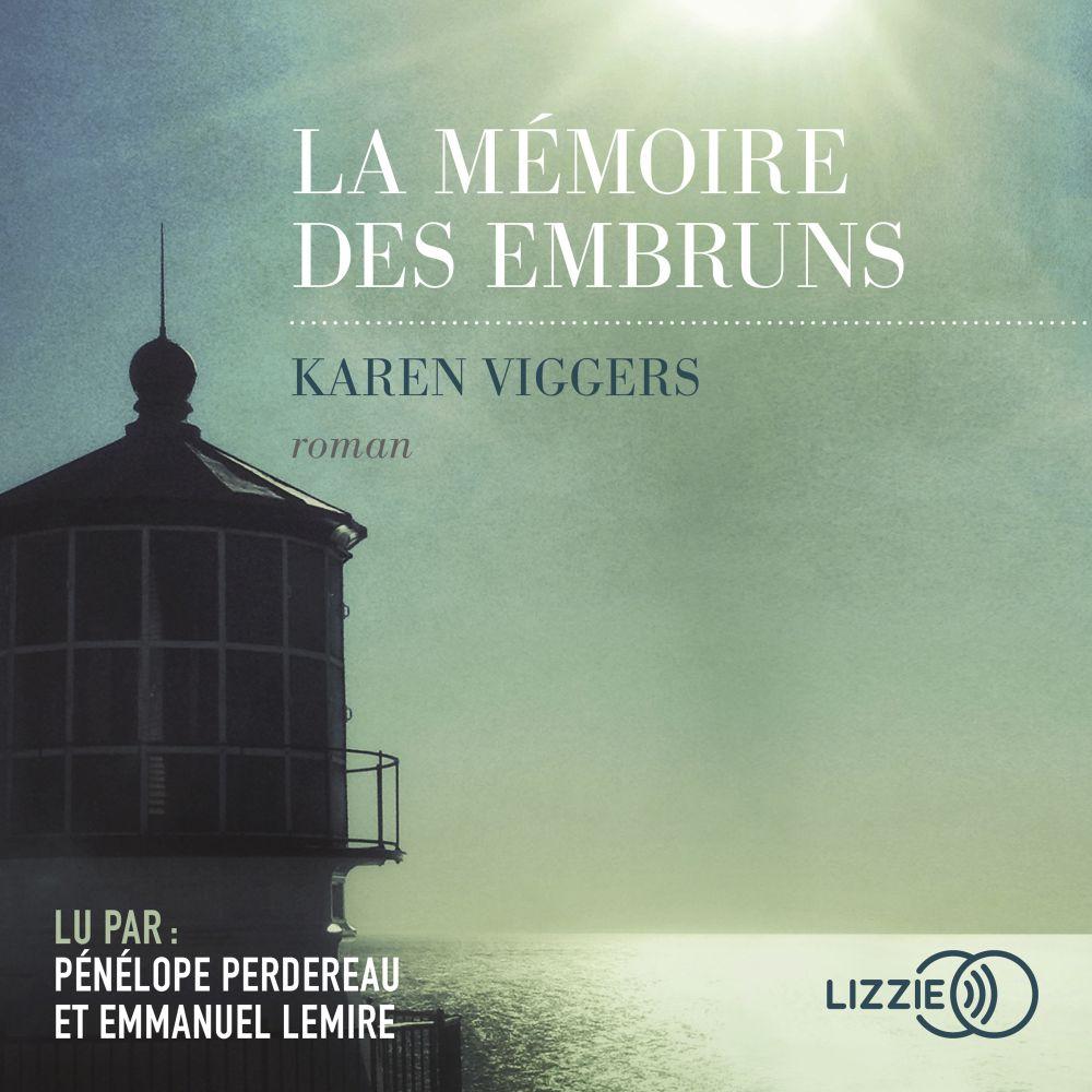 La Mémoire des embruns | VIGGERS, Karen. Auteur