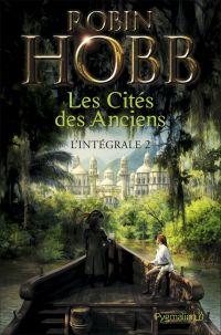 Les Cités des Anciens - L'Intégrale 2 (Tomes 3 et 4)