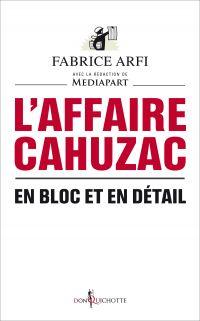 L'Affaire Cahuzac. En bloc ...