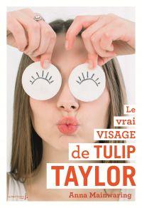 Le Vrai Visage de Tulip Taylor