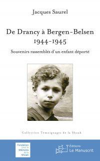 De Drancy à Bergen-Belsen, ...