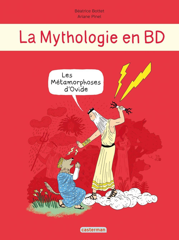La Mythologie en BD - Les métamorphoses d'Ovide   Bottet, Béatrice. Auteur
