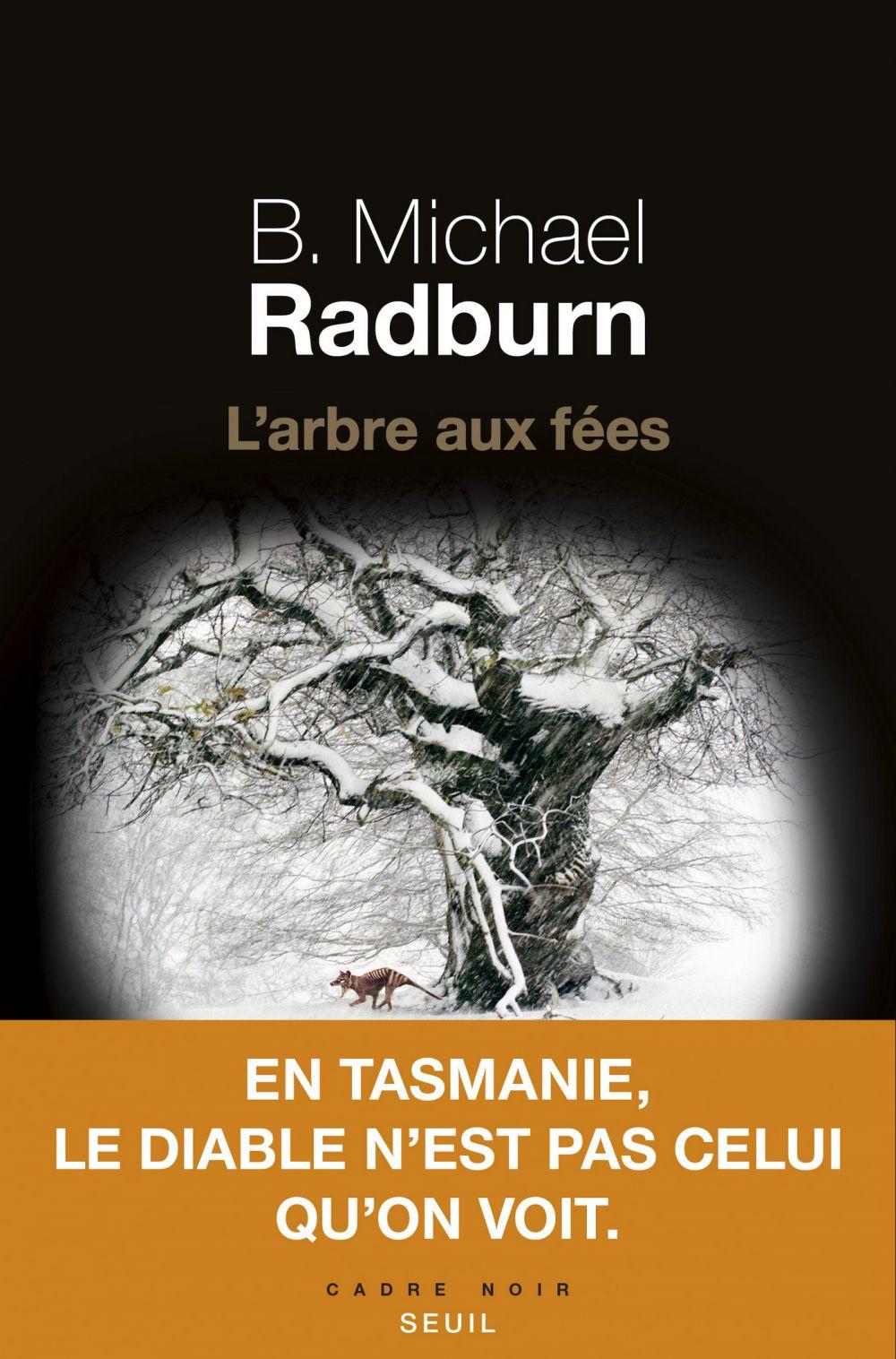L'arbre aux fées | Radburn, B. Michael. Auteur