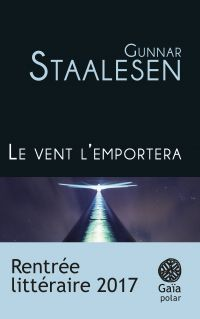 Le vent l'emportera | Staalesen, Gunnar. Auteur
