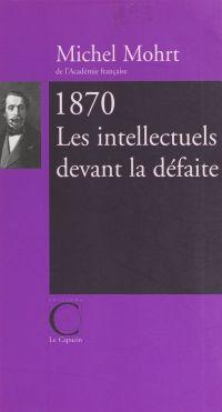 1870, les intellectuels dev...