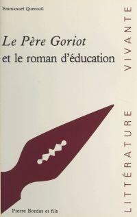 Le Père Goriot de Balzac et le roman d'éducation