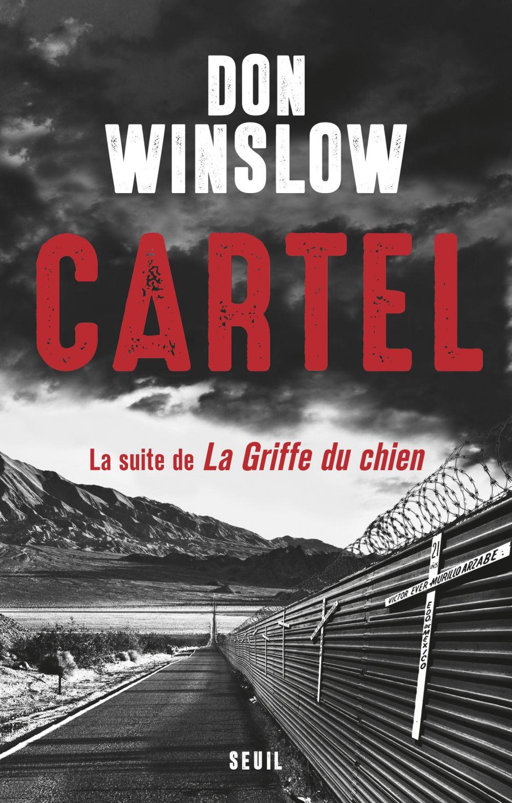Cartel, la suite de la Griffe du chien   Winslow, Don. Auteur