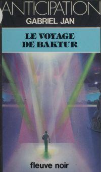 Le Voyage de Baktur