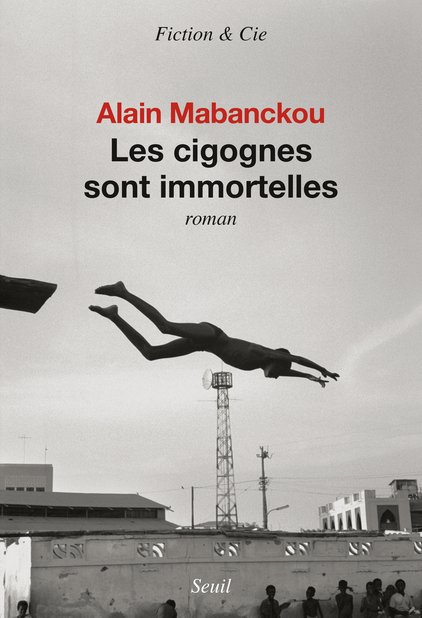 Les cigognes sont immortelles | Mabanckou, Alain