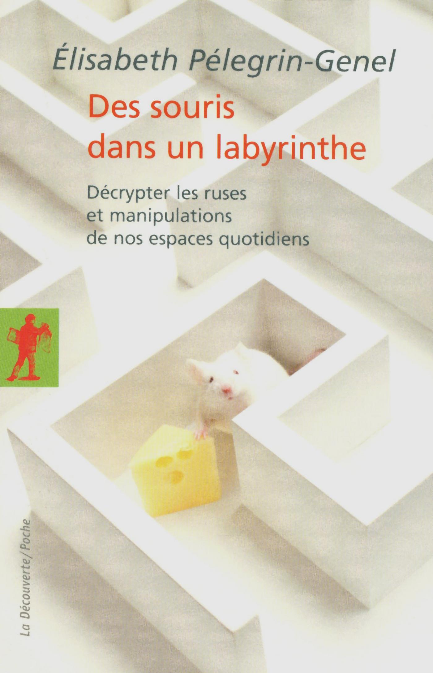 Des souris dans un labyrinthe | PÉLEGRIN-GENEL, Élisabeth