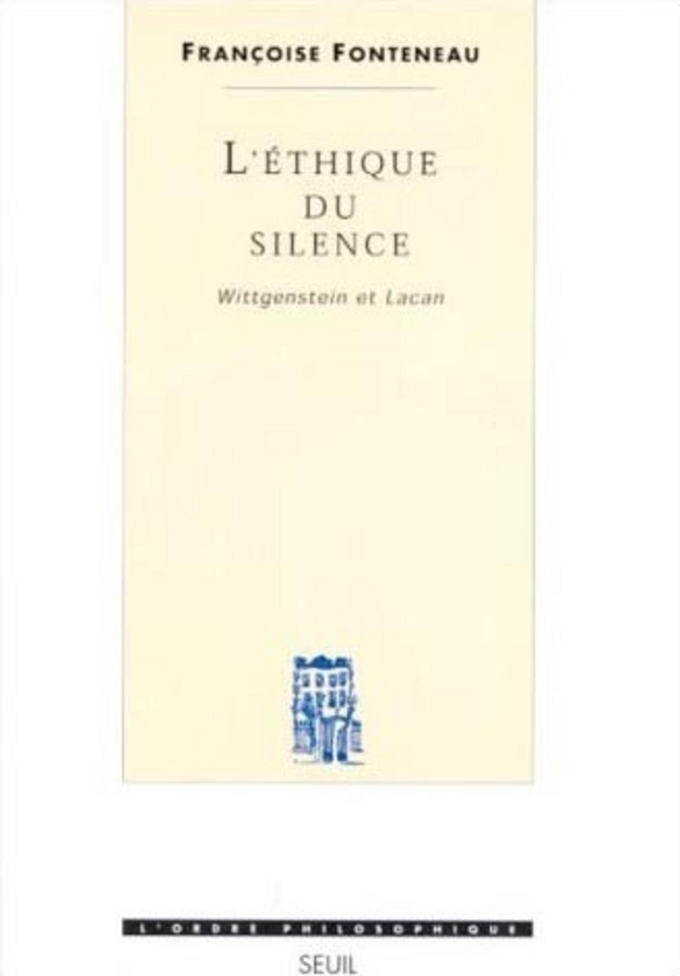 L'éthique du silence - Wittgenstein et Lacan