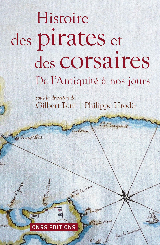 Histoire des pirates et des corsaires. De l'antiqu