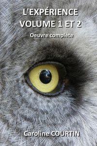 L'EXPÉRIENCE Vol. 1 et 2: o...