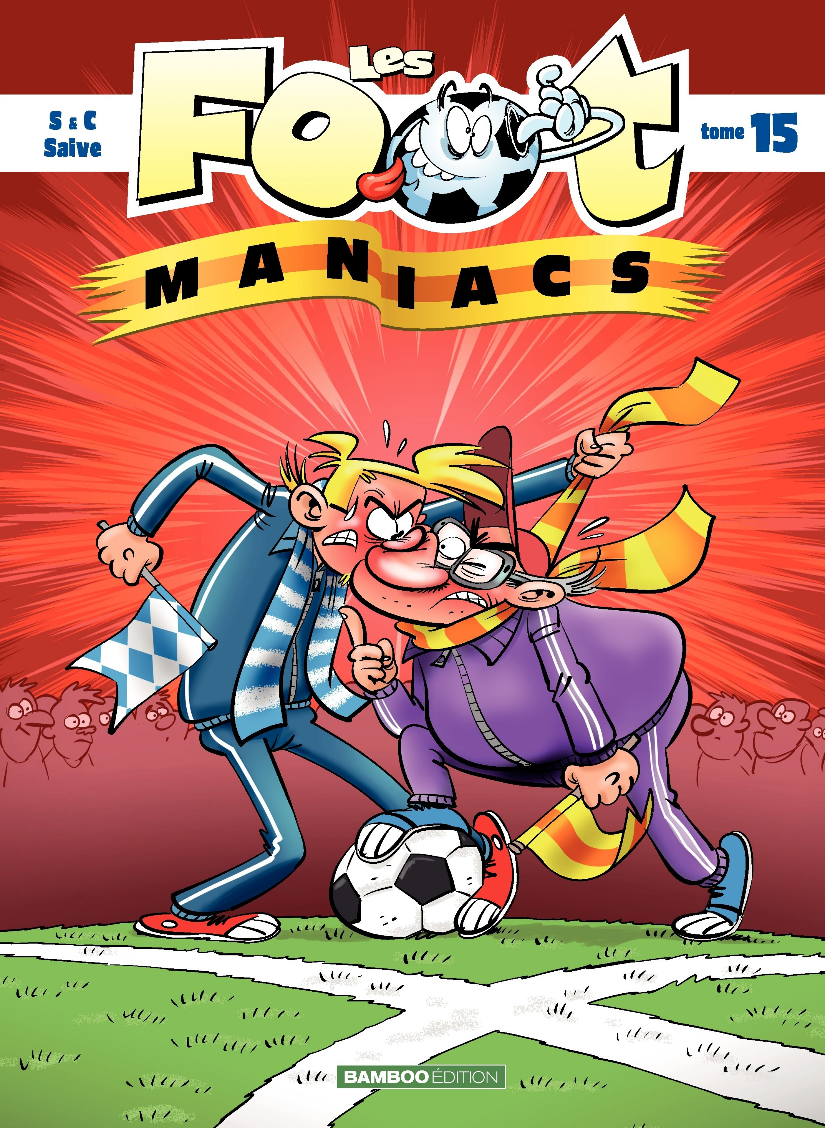 Les Footmaniacs - Tome 15 -...