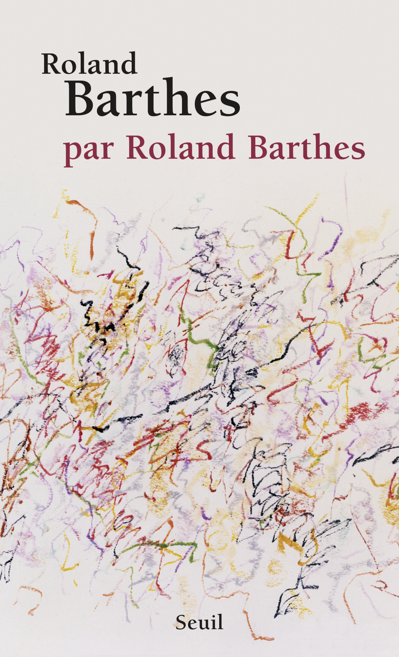 Roland Barthes, par Roland Barthes | Barthes, Roland