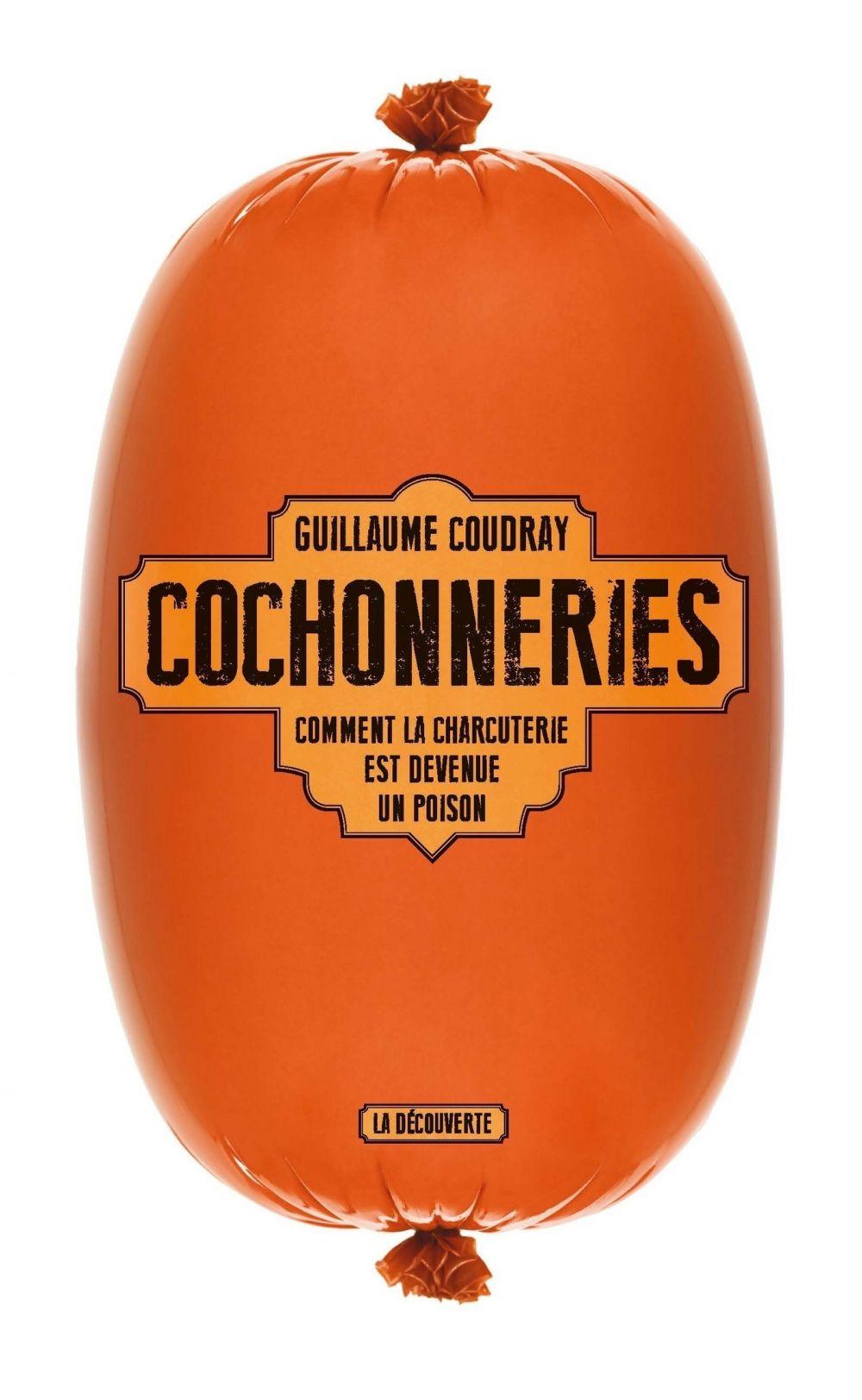 Cochonneries | Coudray, Guillaume. Auteur