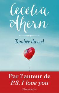 Tombée du ciel | Ahern, Cecelia. Auteur