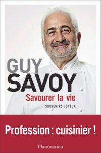 Savourer la vie | Savoy, Guy. Auteur