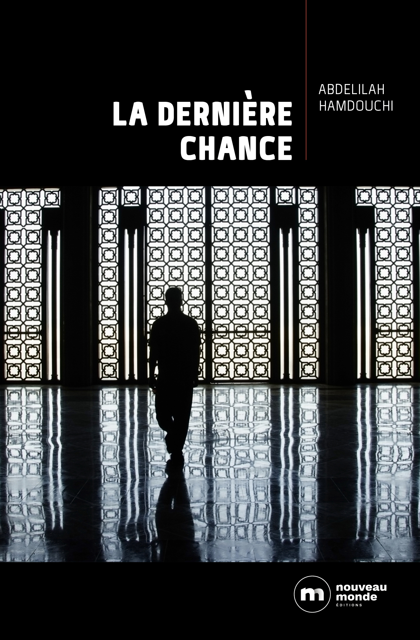La Dernière Chance