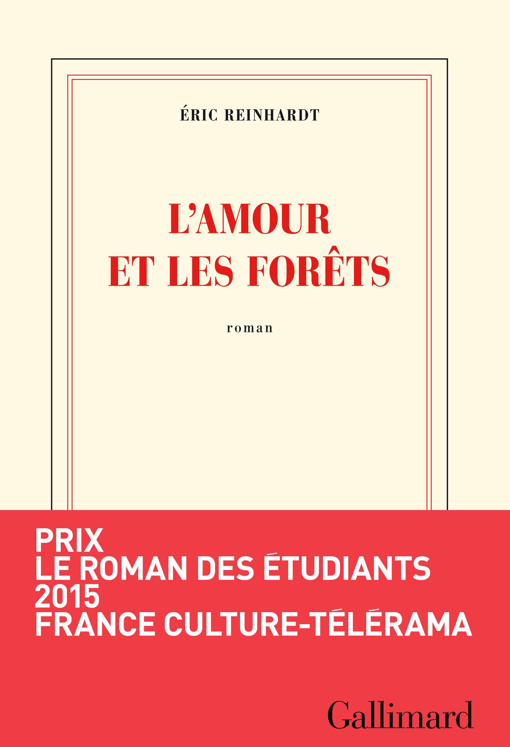 L'amour et les forêts | Reinhardt, Éric
