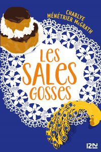 Les Sales Gosses | MÉNÉTRIER MCGRATH, Charlye. Auteur