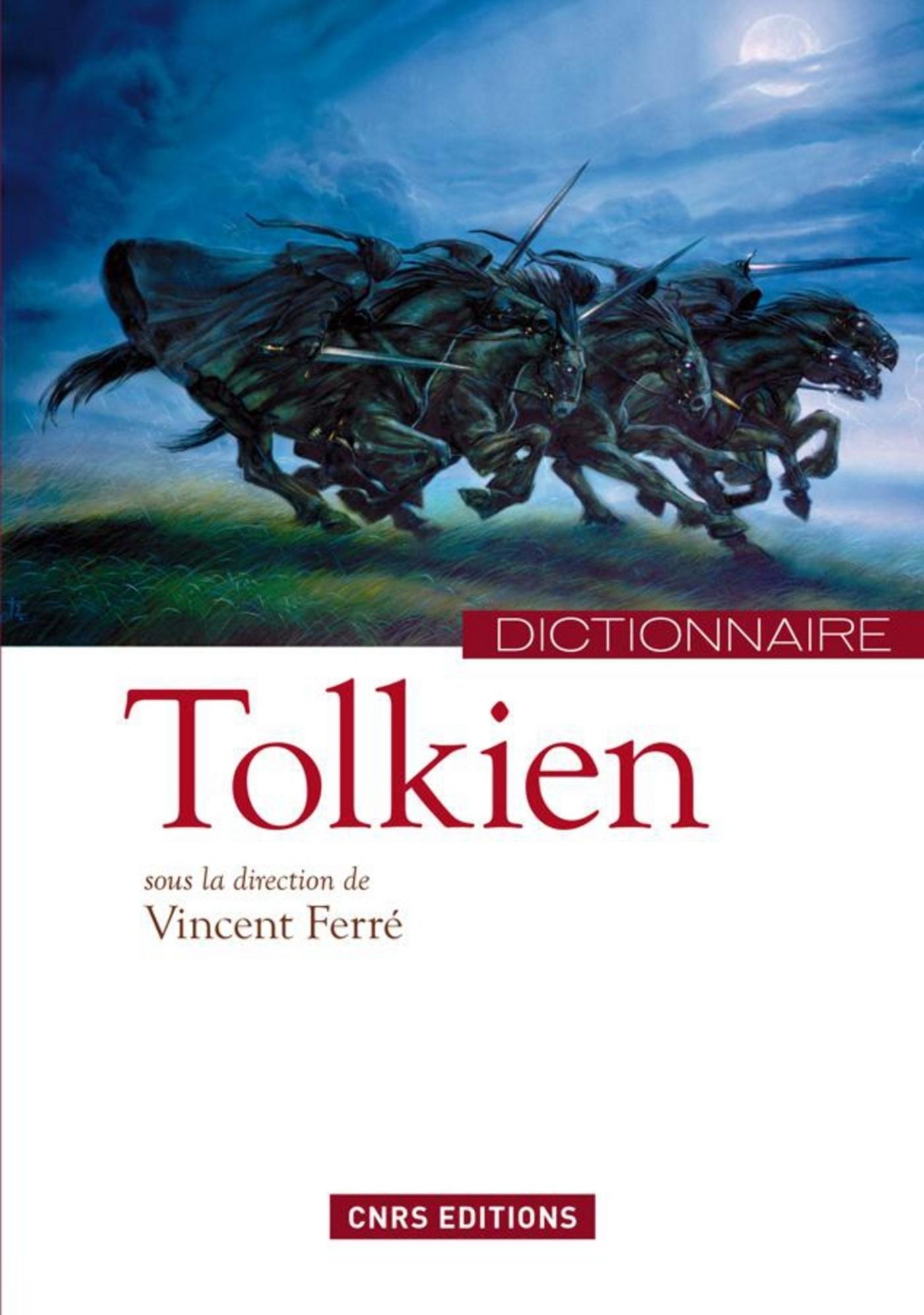 Dictionnaire Tolkien | Ferré, Vincent