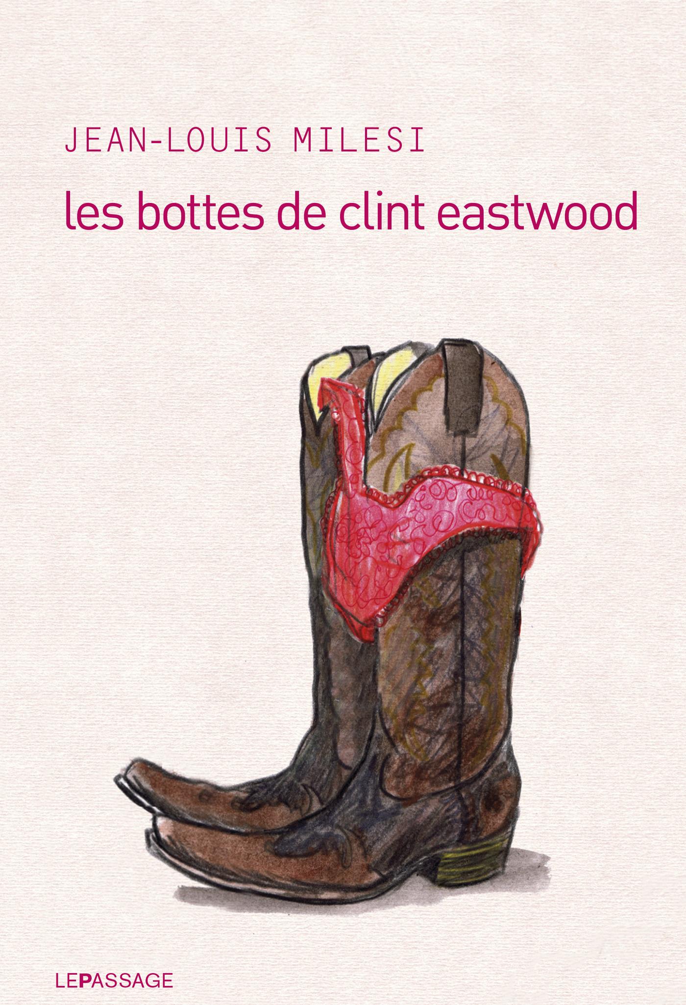 Les bottes de Clint Eastwood