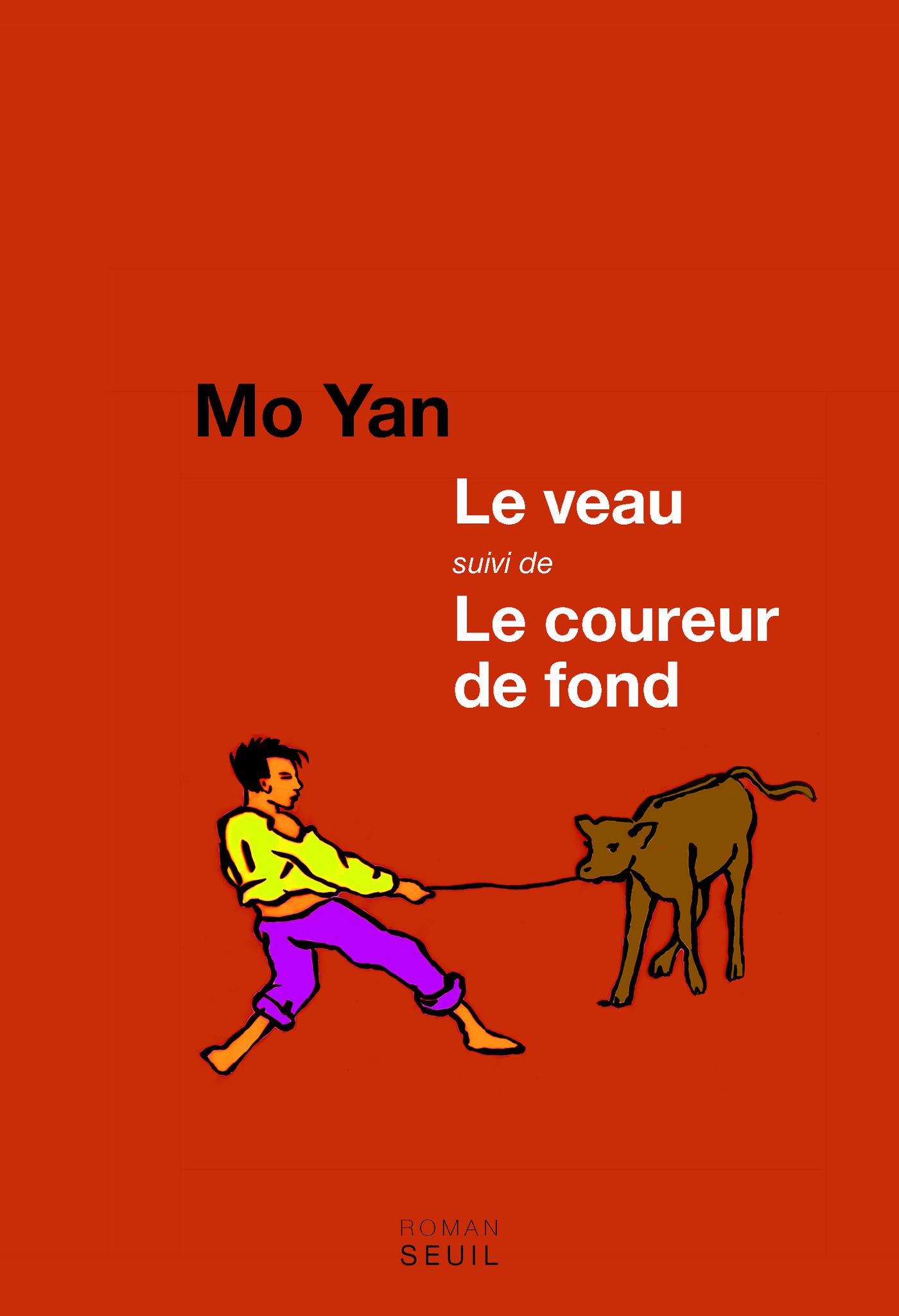 Le Veau suivi de Le Coureur de fond | Mo Yan,