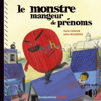 Le monstre mangeur de prénoms