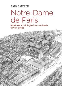 Notre-Dame de Paris. Histoi...