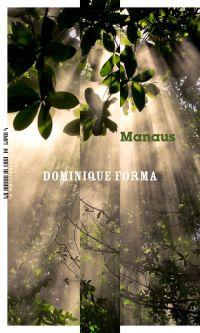 Manaus | Forma, Dominique. Auteur