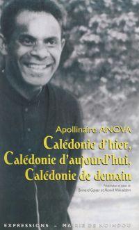 Calédonie d'hier, Calédonie...