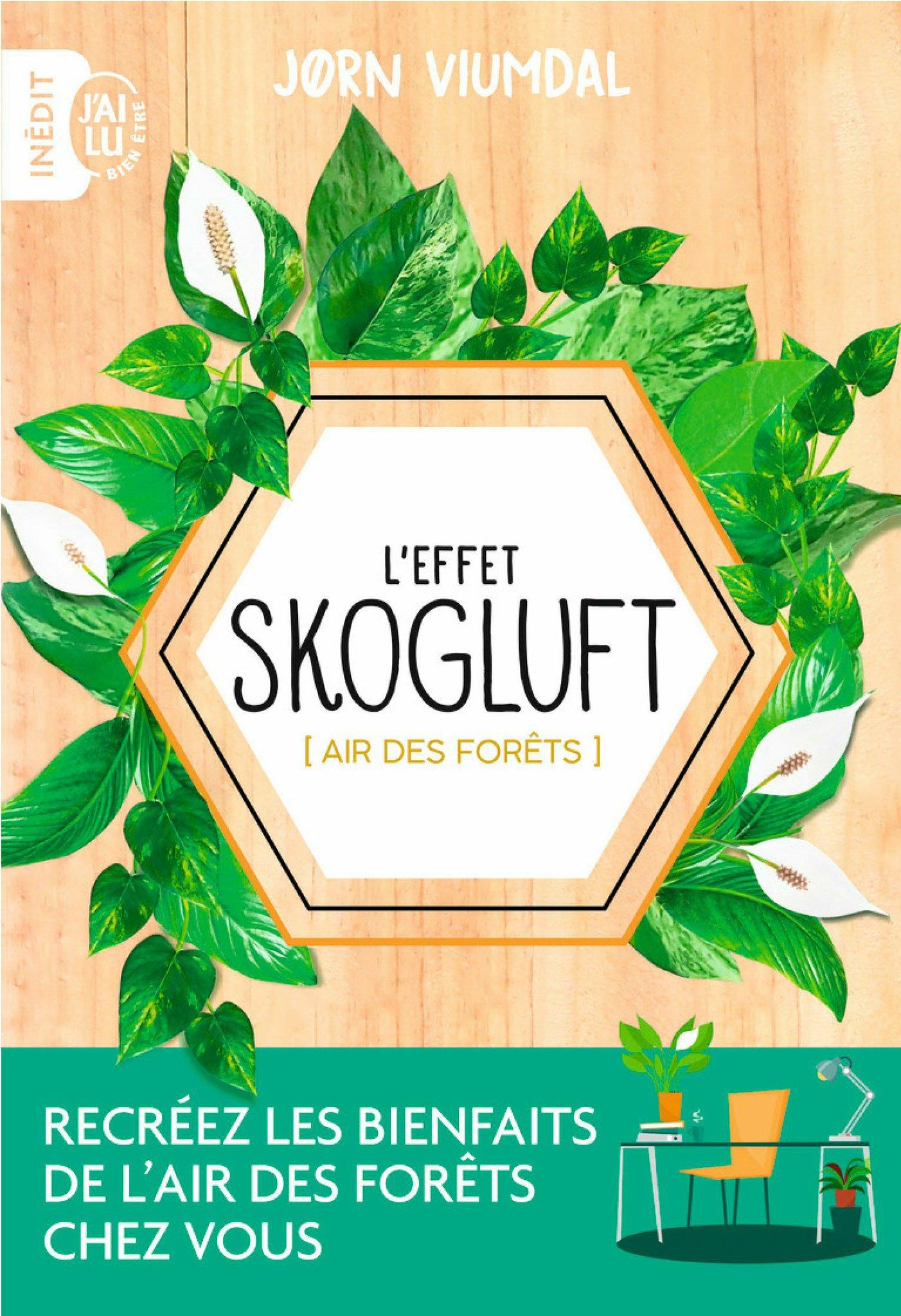 L'effet Skogluft (Air des f...