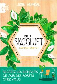 L'effet Skogluft (Air des forêts) | Viumdal, Jorn. Auteur