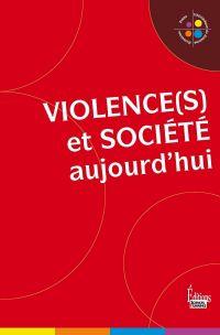 Violence(s) et société