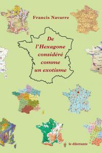 De l'Hexagone considéré com...