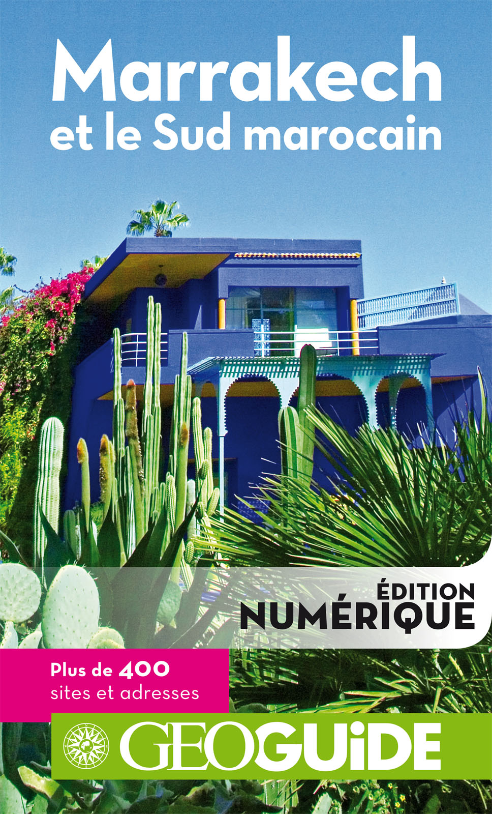 GEOguide Marrakech et le Sud marocain | Collectif Gallimard Loisirs,