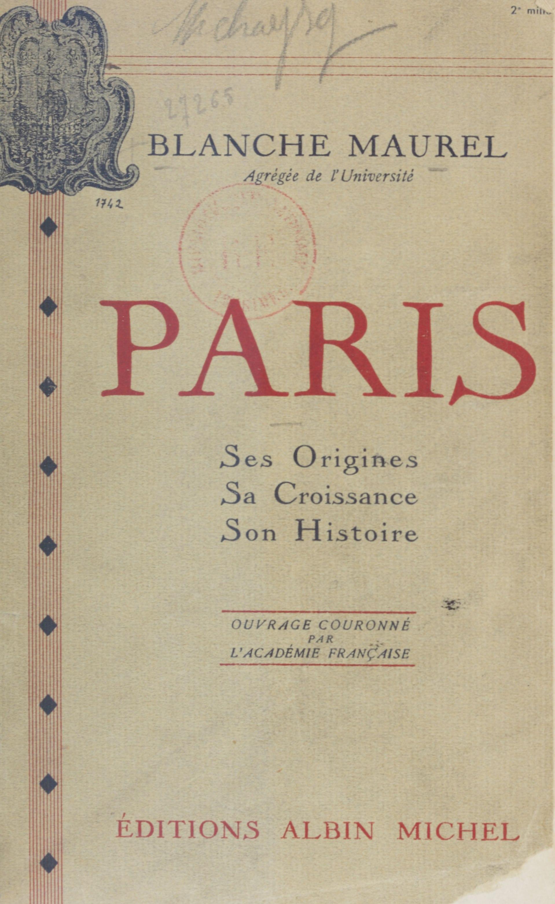 Paris, SES ORIGINES, SA CROISSANCE, SON HISTOIRE