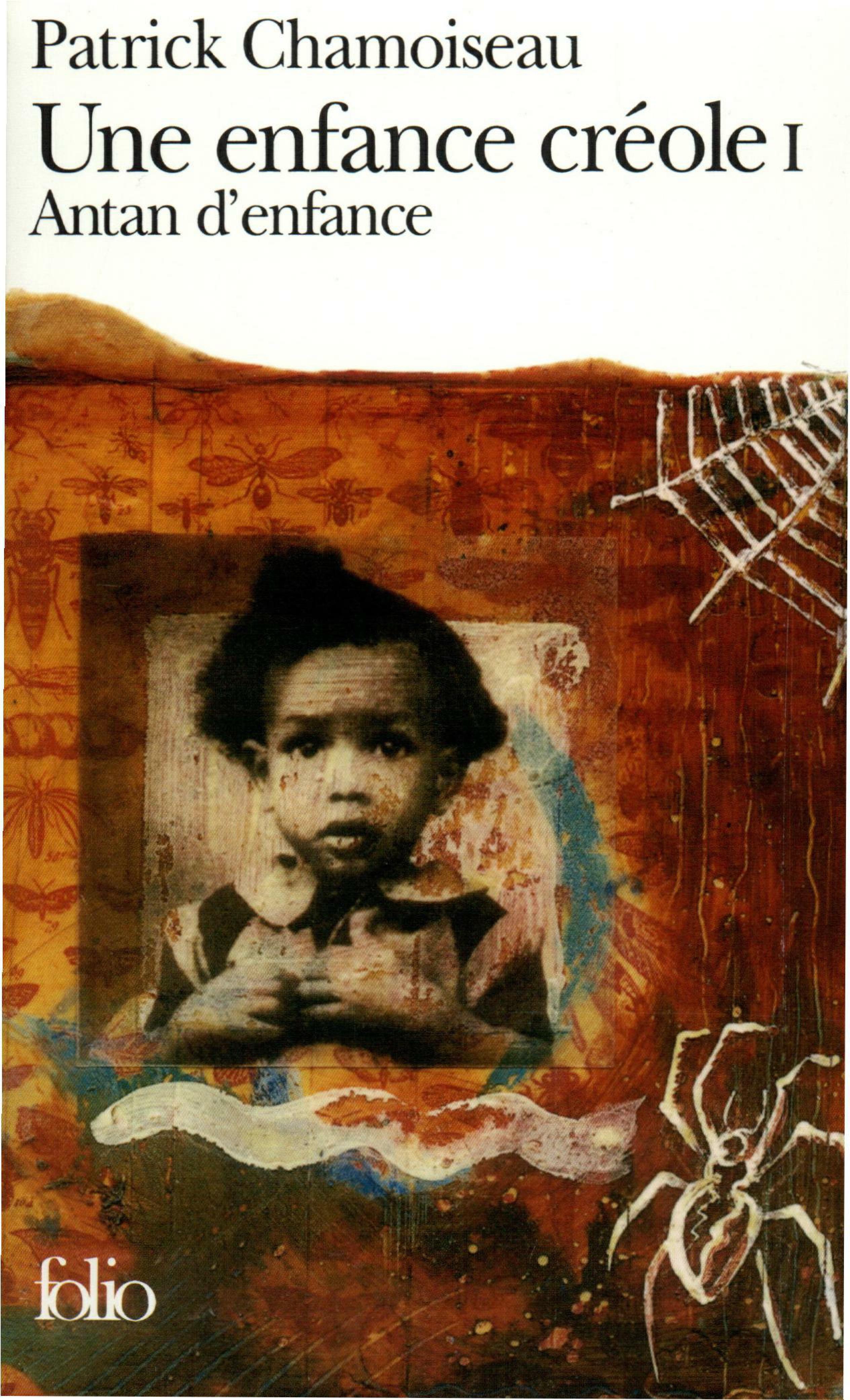 Une enfance créole (Tome 1) - Antan d'enfance