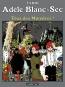 Ad?le Blanc-Sec (Tome 7)  - Tous des monstres !