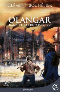 Olangar - Bans et Barricades 1