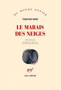 Le Marais des Neiges | Horie, Toshiyuki. Auteur