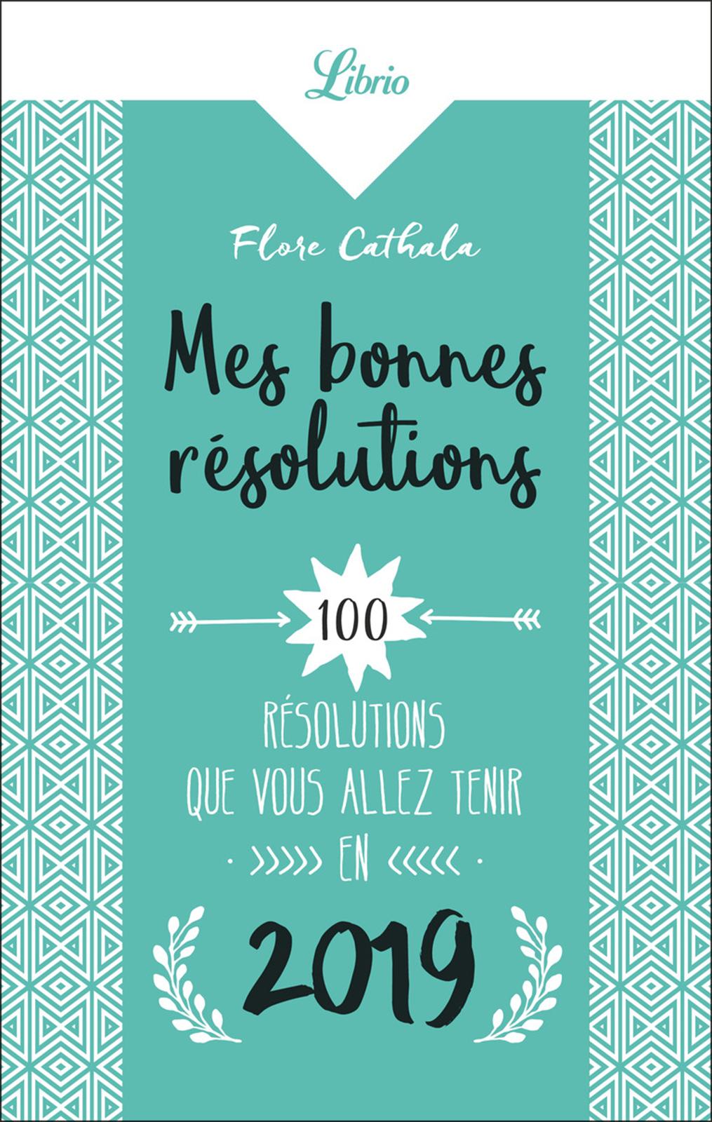 Mes bonnes résolutions | Cathala, Flore